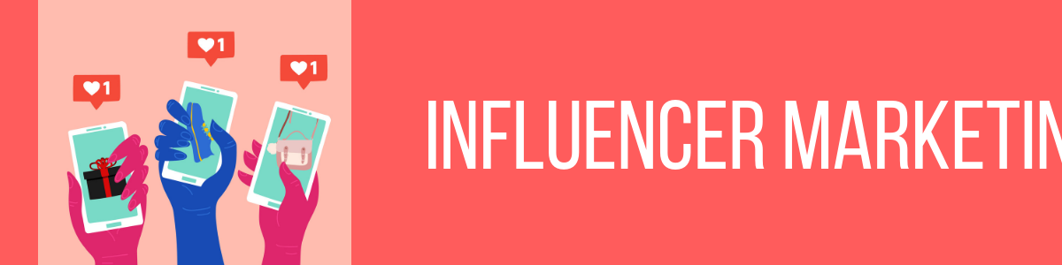 Influencer Marketing: 4 Simple Steps to Get Started